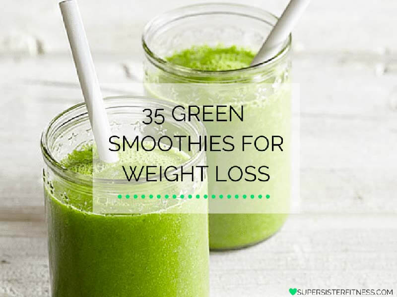35 green smoothies for weight loss