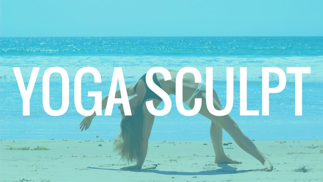 Super Sisters Yoga Sculpt