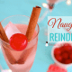 Healthy Holiday Cocktail Recipe | Naughty Reindeer