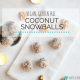 Healthy Holiday Recipes - Vegan Dessert! Coconut Superfood Snowballs