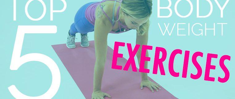 Top 5 Bodyweight Exercises